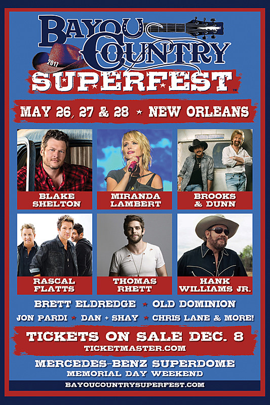 Bayou country superfest announces 2017 lineup for Mercedes benz superdome parking pass